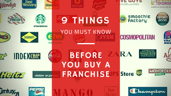 9 things you must know before you buy a franchise